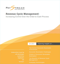 Paystream Advisors Revenue Cycle Management: Increasing Control Over the Order-to-Cash Process