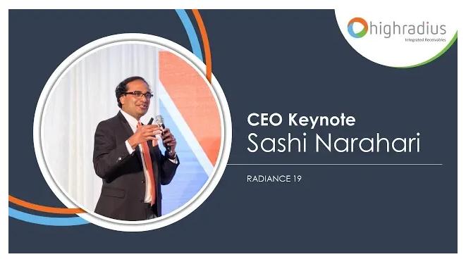 Sashi Keynote: HighRadius CEO Sashi Narahari Keynotes