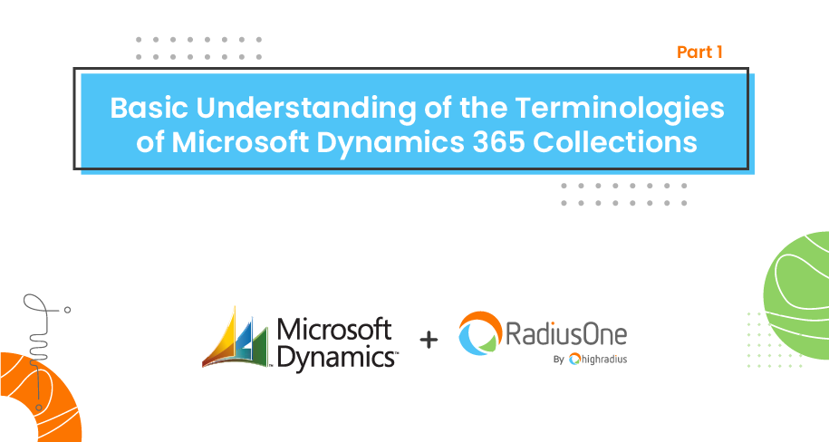 Basic Understanding of the Terminologies of Microsoft Dynamics 365 Collections