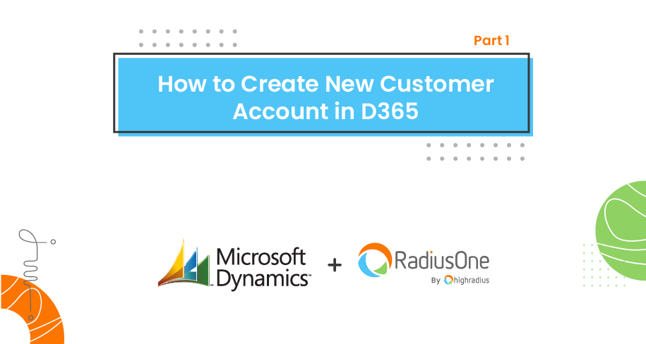 How to Create New Customer Account in D365