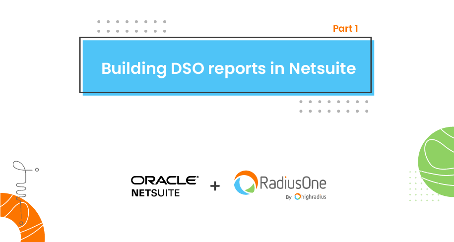 Building DSO reports in Netsuite