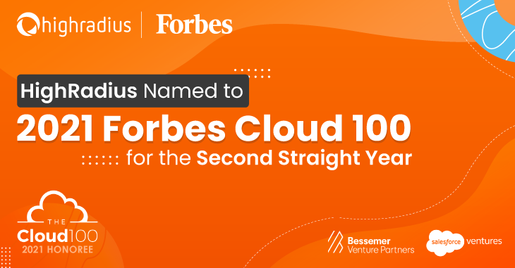 HighRadius Named to 2021 Forbes Cloud 100 List for the Second Straight Year