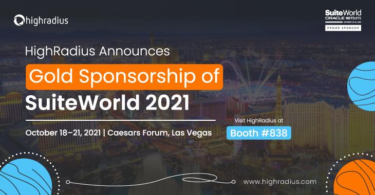 HighRadius Announces Gold Sponsorship of SuiteWorld 2021